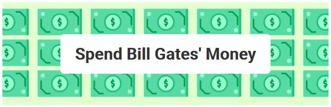 spend bill gates money